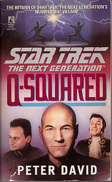 Star Trek TNG Novels: Q-Squared Book Review