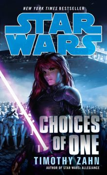 Choices of One - A Star Wars Novel - Book Review